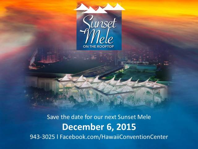 Join Us For Sunset Mele this December 6, 2015!