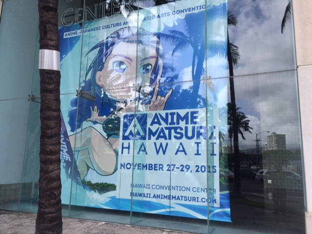 Anime Matsuri Hawai' promo banner from Exhibit Hall 1 (facing Kalākaua Ave.) Photo by Kealoha Chang